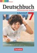 Deutschbuch, Differenzierende Ausgabe Hessen: 7. Schuljahr, Arbeitsheft