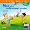 Max wird Fußball-Weltmeister