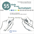 55 Gründe für mehr Nachhaltigkeit