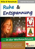 Ruhe und Entspannung... in der Weihnachtszeit, KiGa & Vorschule