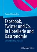 Facebook, Twitter und Co. in Hotellerie und Gastronomie