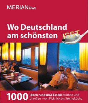 Merian live! Wo Deutschland am schönsten isst