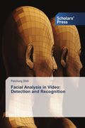 Facial Analysis in Video: Detection and Recognition