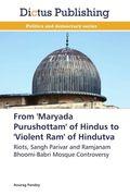 From 'Maryada Purushottam' of Hindus to 'Violent Ram' of Hindutva