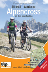 Zillertal - Gardasee - Alpencross mit dem Mountainbike