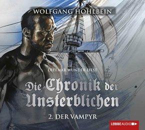 Die Chronik der Unsterblichen - Der Vampyr, 4 Audio-CDs