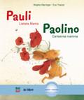 Pauli - Liebste Mama, Deutsch-Italienisch - Paolino - Carissima mamma