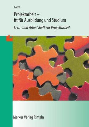 Projektarbeit - fit für Ausbildung und Studium
