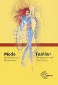 Mode - Entwickeln und Präsentieren