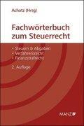 Fachwörterbuch zum Steuerrecht (f. Österreich)
