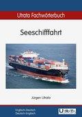 Utrata Fachwörterbuch: Seeschifffahrt Englisch-Deutsch