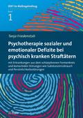 Psychotherapie sozialer und emotionaler Defizite bei psychisch kranken Straftätern
