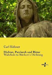 Dichter, Patriarch und Ritter