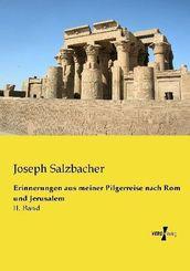 Erinnerungen aus meiner Pilgerreise nach Rom und Jerusalem