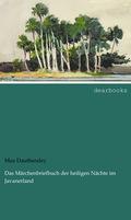 Das Märchenbriefbuch der heiligen Nächte im Javanerland