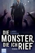 Die Monster, die ich rief