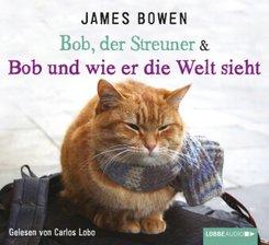 Bob, der Streuner & Bob und wie er die Welt sieht, 4 Audio-CDs