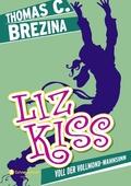 Liz Kiss - Voll der Vollmond-Wahnsinn