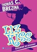 Liz Kiss - Klassenfahrt mit Kussverbot