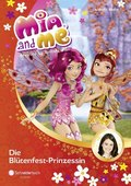 Mia and me - Die Blütenfest-Prinzessin