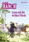 Lenas Ranch - Lena und die wilden Pferde