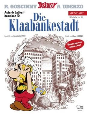 Asterix Mundart - Die Klaabankestadt