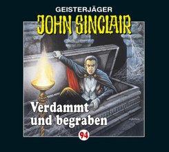 Geisterjäger John Sinclair - Verdammt und begraben, 1 Audio-CD