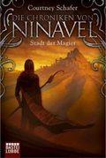 Die Chroniken von Ninavel - Stadt der Magier