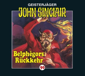 Geisterjäger John Sinclair - Belphégors Rückkehr, 1 Audio-CD - Tl.1