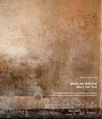 Wände, die sprechen; Walls That Talk
