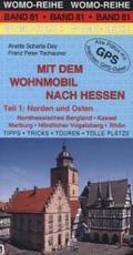 Mit dem Wohnmobil nach Hessen, Norden und Osten - Tl.1