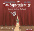 Das Supertalentier - Lunas großer Auftritt, 2 Audio-CDs