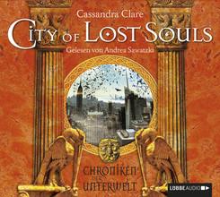 Chroniken der Unterwelt - City of Lost Souls, 6 Audio-CDs