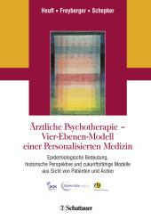 Ärztliche Psychotherapie - Vier-Ebenen-Modell einer Personalisierten Medizin