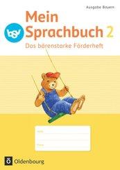 Mein Sprachbuch, Ausgabe Bayern: 2. Jahrgangsstufe, Das bärenstarke Förderheft