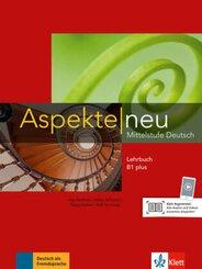 Aspekte neu - Mittelstufe Deutsch: Lehrbuch B1 plus