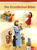 Die Grundschul-Bibel: Bibel