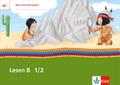 Mein Indianerheft: Lesen B 1/2