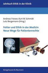 Fehler und Ethik in der Medizin. Neue Wege für Patientenrechte