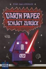 Darth Paper schlägt zurück - Ein Origami-Yoda-Roman