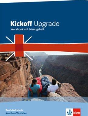 Kickoff Upgrade, Berufsfachschule Nordrhein-Westfalen: Workbook mit Lösungsheft