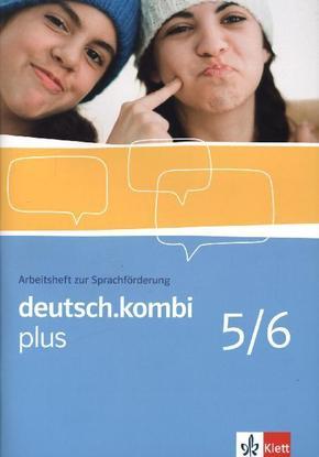 deutsch.kombi Plus: 9./10. Klasse, Arbeitsheft zur Sprachförderung; Bd.5/6