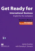 Get Ready for International Business: Teacher's Book; Vol.2