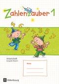 Zahlenzauber, Ausgabe Bayern 2014: 1. Jahrgangsstufe, Arbeitsheft