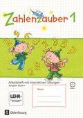 Zahlenzauber, Ausgabe Bayern 2014: 1. Jahrgangsstufe, Arbeitsheft mit interaktiven Übungen und CD-ROM