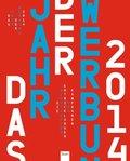 Das Jahr der Werbung 2014 - Bd.51