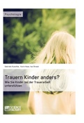 Trauern Kinder anders?