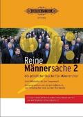 Reine Männersache, für Männerchor - Bd.2