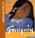 Gauguin und seine Zeit