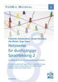Netzwerke für durchgängige Sprachbildung - Bd.2